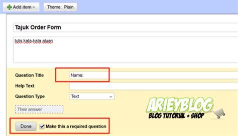 membuat google docs form membuat order form dengan google docs arieyblog com