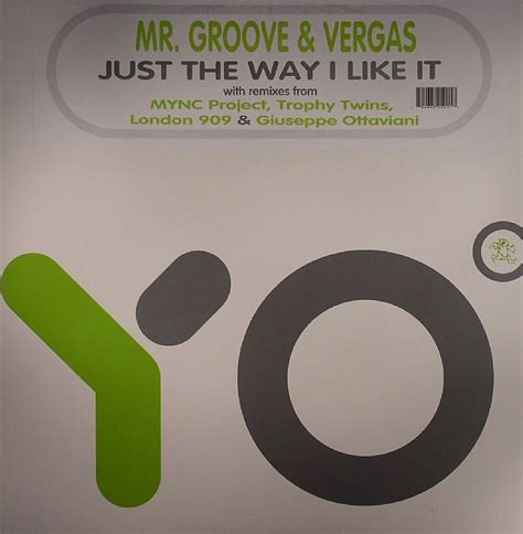 Just The Way Posh Likes It by Mr Groove Vergas Just The Way I Like It Vinyl At Juno Records