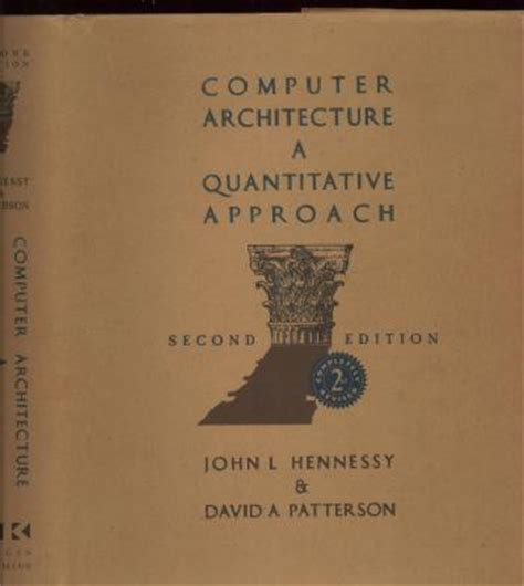 computer architecture sixth edition a quantitative approach the kaufmann series in computer architecture and design books computer architecture a quantitative approach second