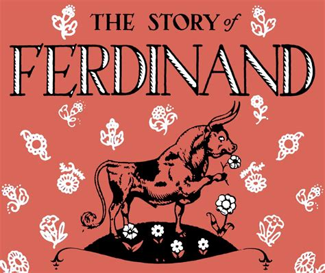 the story of ferdinand monday memory the story of ferdinand munro leaf illustrated by robert lawson just so stories