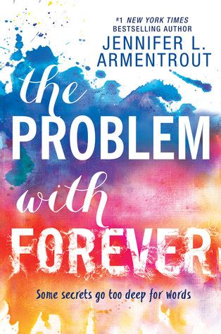 the problem with forever the problem with forever by jennifer l armentrout reviews discussion bookclubs lists