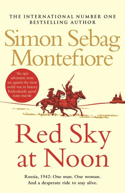 sky at noon a novel books sky at noon by simon sebag montefiore penguin books