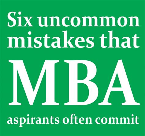 Mba Aspirants by Six Uncommon Mistakes That Mba Aspirants Frequently Commit