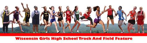 wisconsin boys high school track and field honor roll wisconsin girls high school track and field honor roll