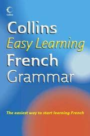 0007391390 easy learning french grammar and collins easy learning french grammar by