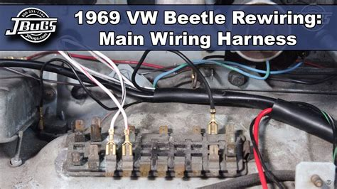 jbugs  vw beetle rewiring main wiring harness