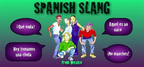 slang for house in 2014 10 spanish slang words from mexico