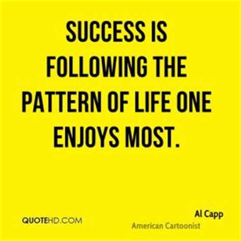 pattern quotes life al capp quotes quotehd