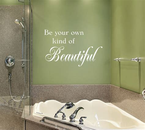 decals for bathroom be your own kind of beautiful vinyl wall decal bathroom decor quote wall decal