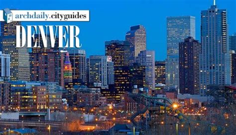 denver architects architecture city guide denver archdaily