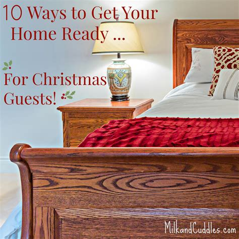 how to get your home ready for christmas mlava mlava 10 ways to get your home ready for christmas guests