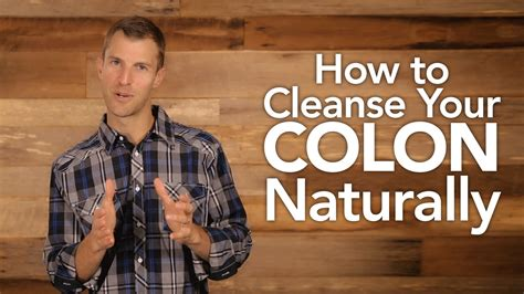 How To Detox Your Naturally And Safely by How To Cleanse Your Colon Naturally From Dr Josh Axe