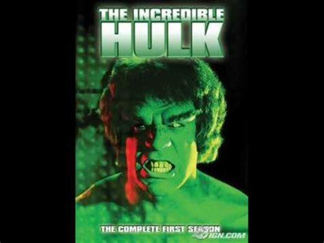theme google hulk the incredible hulk ending theme youtube