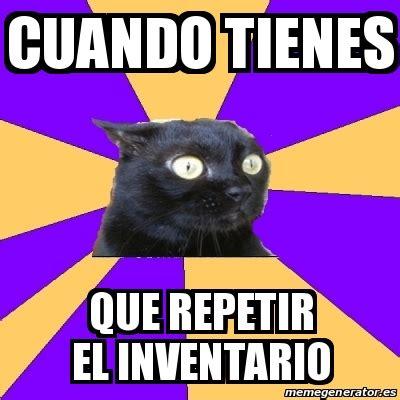 Anxiety Cat Meme Generator - meme anxiety cat cuando tienes que repetir el inventario