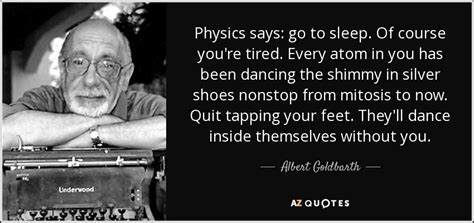 of course i you now go to your room top 6 quotes by albert goldbarth a z quotes