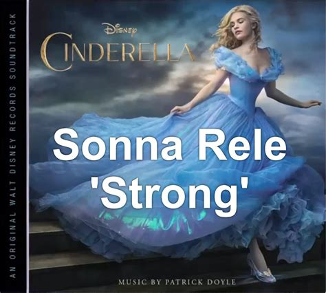 theme song cinderella sonna rele strong theme from cinderella music
