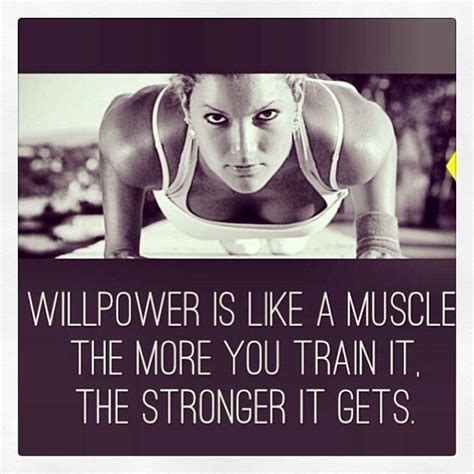 Willpower Is Like A Muscle Pictures, Photos, and Images