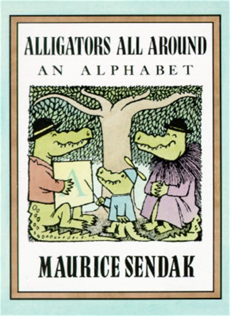 alligators all around an alligators all around by maurice sendak reviews discussion bookclubs lists