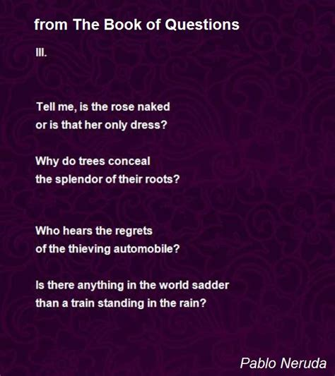 39 awesome quiz answer sheets images books quotes from the book of questions poem by pablo neruda poem hunter