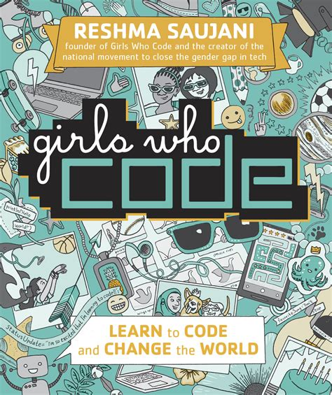 girls who code learn exclusive cover reveal of quot girls who code learn to code and change the world quot written by girls