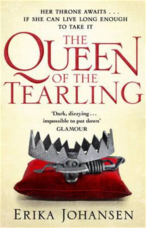 The Of The Tearling Oleh Erika Johansen the of the tearling erika johansen 9780857502476