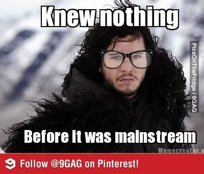John Snow Meme - image 529076 you know nothing jon snow know your meme