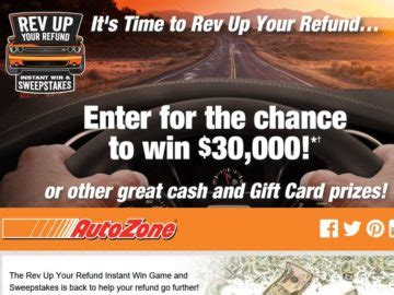 Auto Zone Sweepstakes - autozone rev up your refund instant win game and sweepstakes