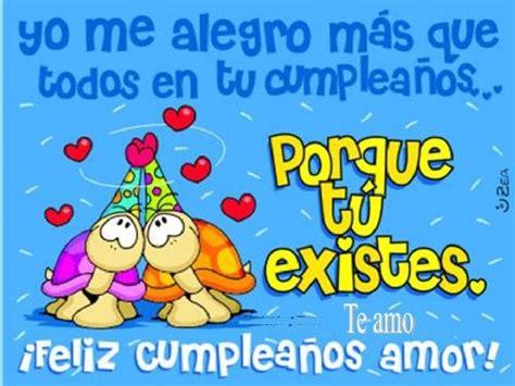 imagenes feliz cumpleaños tiernas im 225 genes para desear feliz cumplea 241 os mi amor