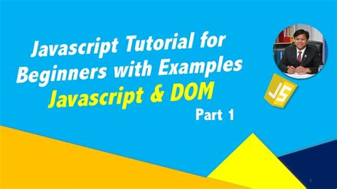 javascript tutorial with exles for beginners javascript dom part 1 javascript tutorial for