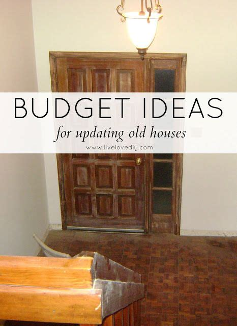 remodeling an old house on a budget budget ideas for updating old houses livelovediy for
