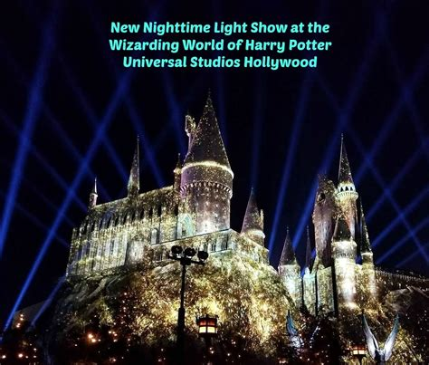 harry potter hollywood light show new nighttime light show at the wizarding world of harry