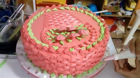 tortas decoradas en forma de canasta pastel decorado con tejido canasta s 250 per f 225 cil youtube