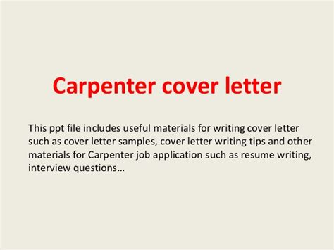 Maintenance Carpenter Cover Letter by Carpenter Cover Letter