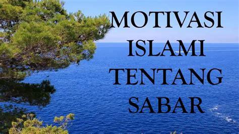 video motivasi islami kata kata bijak tentang sabar
