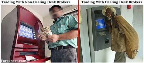 Dealing Desk Forex by Non Dealing Desk Broker And Dealing Desk Broker