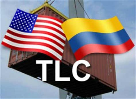tlc colombia estados unidos y su incidencia en el sector tlc con estados unidos es perjudicial