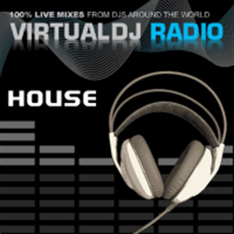 house music software virtual dj software virtualdj radio house music