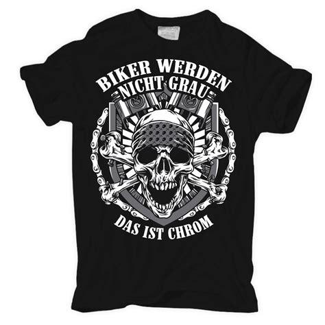 Tshirt Tottenkop t shirt biker werden nicht grau das ist chrom motorrad
