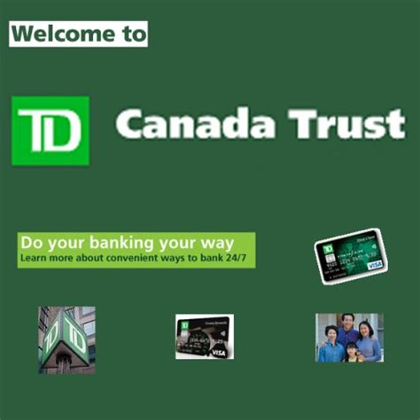 toronto dominion bank td canada trust my toronto dominion td canada trust bank banking