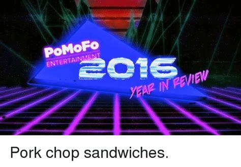 Pork Chop Sandwiches Meme - entertainment 16 year in review pork chop sandwiches