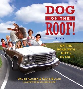 dog on a roof dog on the roof book by bruce kluger david slavin