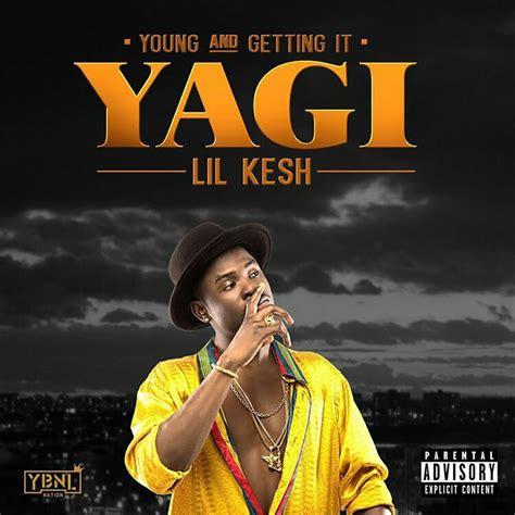 download mp3 full album zip download full album lil kesh yagi young and getting it