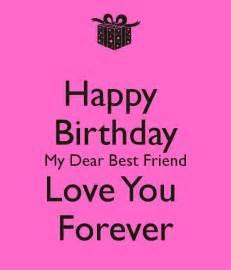 Wishing My Best Friend A Happy Birthday Happy Birthday To My Best Friend Messages And Wishes