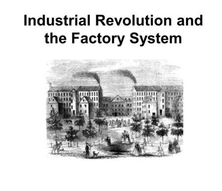 the millionaire factory a complete system for becoming insanely rich books industrial revolution and the factory system ppt