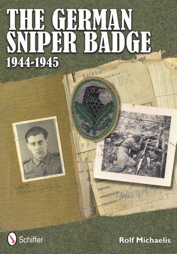 longknife enemy in sight iteeche war books the german sniper badge 1944 1945