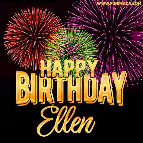 wishing   happy birthday ellen  fireworks gif animated greeting card