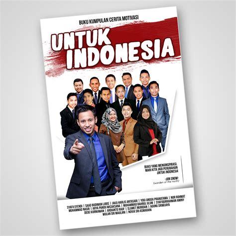 Kontes Desain Indonesia | gallery kontes desain cover buku motivasi quot untuk indonesia