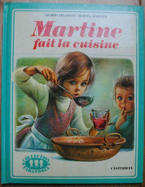 martine fait la cuisine martine fait la cuisine 1974 corneille verte et toutes