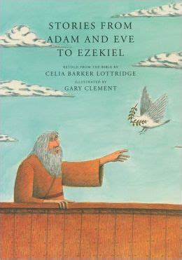 Adam And Eve Gift Card - stories from adam and eve to ezekiel by celia barker lottridge 9780888994905