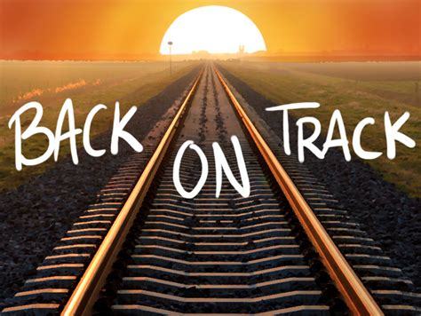 Get Your On Track 30 ways to get your together and back on track